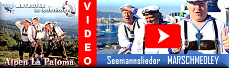 Matrosen in Lederhosen Video - Seemannslieder Marschmedley
