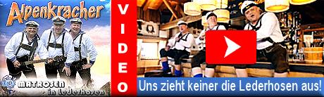 Matrosen in Lederhosen Video - Uns zieht keiner die Lederhosen aus